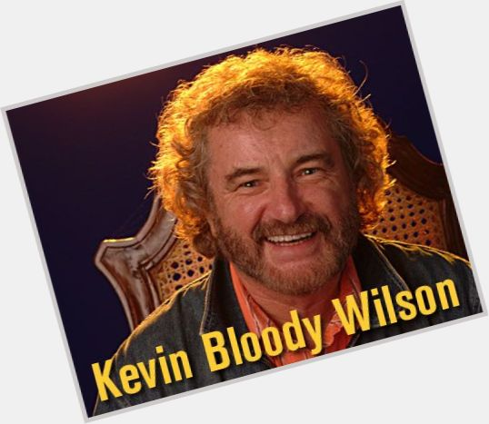Kevin Bloody Wilson | Official Site for Man Crush Monday # ...