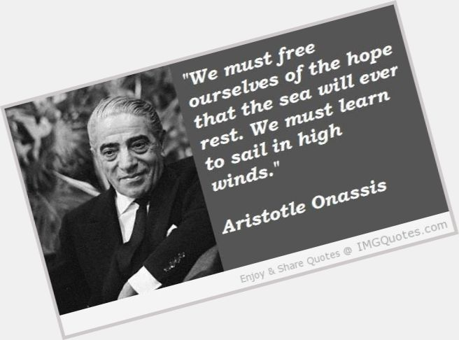 Aristotle Onassis Quotes Quotesgram: Official Site For Man Crush Monday #MCM