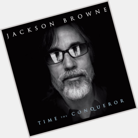 Jackson Browne Official Site For Man Crush Monday Mcm